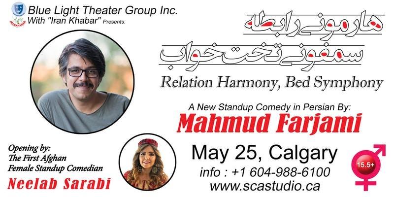 Mahmud Farjami live in Calgary with Neelab Sarabi